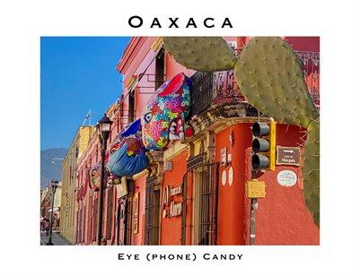 Oaxaca Eye Phone Candy 5-27-21