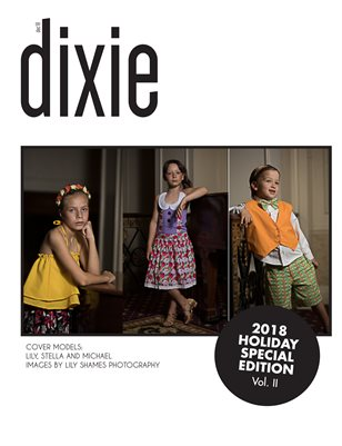 Holiday Special Edition 2018 Vol. II - Dixie Magazine
