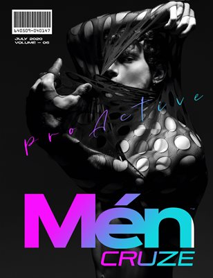JULY 2020 Issue (Vol: 06) | MEN CRUZE Magazine