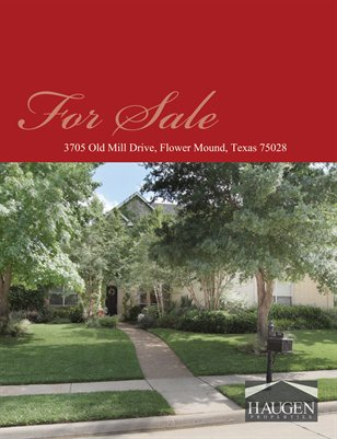 Haugen Properties -  3705 Old Mill Drive, Flower Mound, Texas 75028