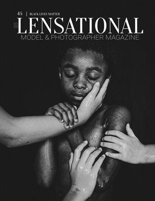 LENSATIONAL Model and Photographer Magazine #45 Issue | Black Lives Matter - June 2020