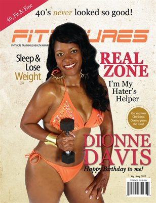 JUL/AUG 2012 - CEO & FOUNDER, DIONNE DAVIS