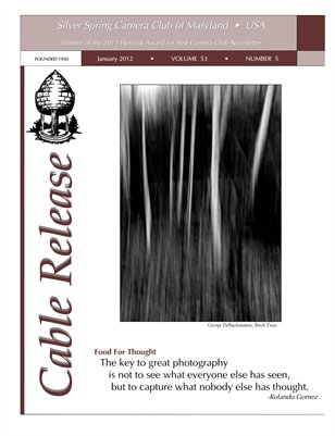 January 2012 Cable Release, Vol. 53, No. 5