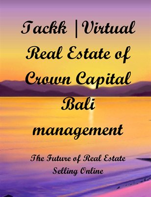 Tackk |Virtual Real Estate of Crown Capital Bali management