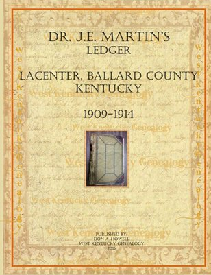 Dr. J.E. Martin's Ledger from LaCenter, Ballard County, Kentucky