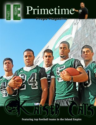 Inland Empire Prime Time Preps Magazine Kaiser Football Edition April 2012