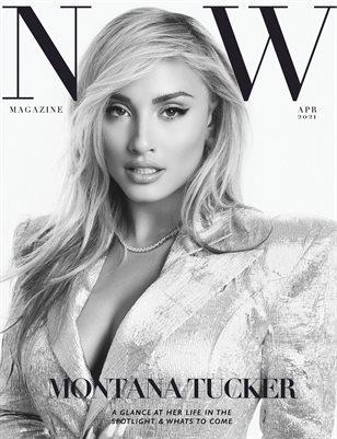 NOW Magazine April Issue Montana Tucker