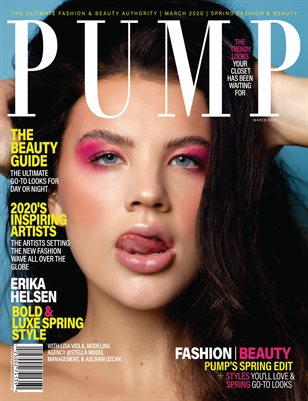 PUMP Magazine - Fresh Faces Edition - Vol.3 - March 2020