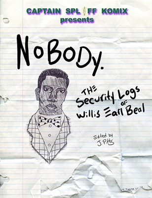 The Security Logs of Willis Earl Beal