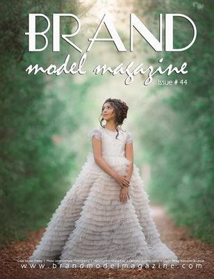 Brand Model Magazine  Issue # 44