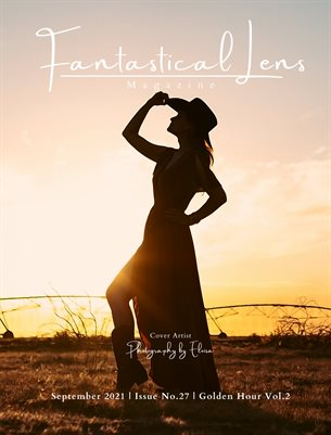 Fantastical Lens Magazine | Issue No.27 |Golden Hour Vol.2