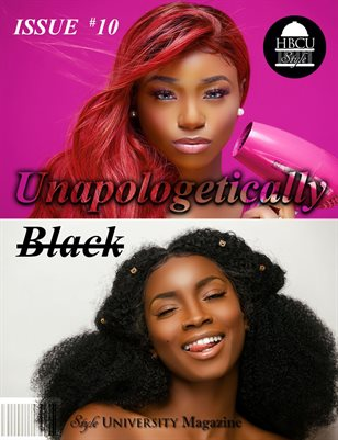 "Issue #10 Volume 1- ""Unapologetically Black"""
