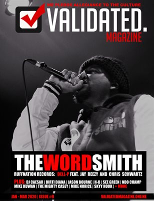 Validated Magazine ft. RuffNation Records: Dell-P ft. Jay Reezy and Chris Schwartz