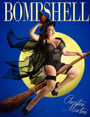 BOMBSHELL Magazine October 2018 BOOK 2 - Christini Martini