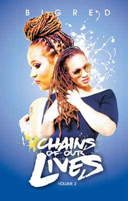 Big Red's The Chains Of Our Lives Volume Two Book