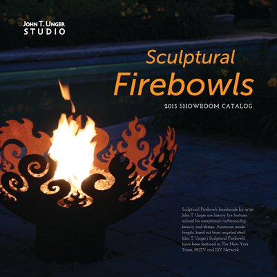 Showroom Catalog for John T. Unger Sculptural Firebowls 2015