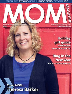 MOM Magazine, 2013 Holiday Issue in Lane County