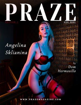 PRAZE Magazine | EDITION X - Aug 2021