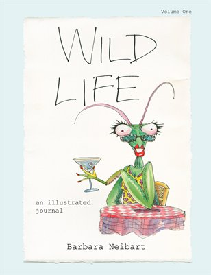 Wild Life - an illustrated journal