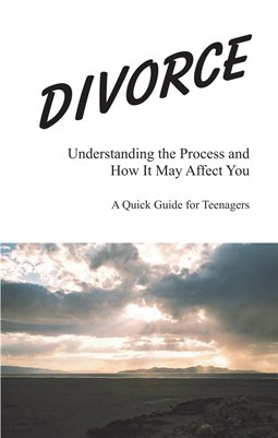 Divorce - A Quick Guide for Teenagers
