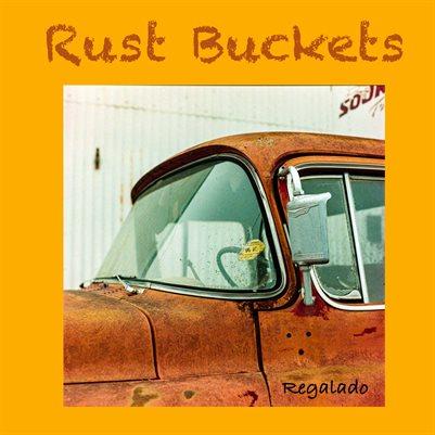 Rust Buckets 2021 R1S
