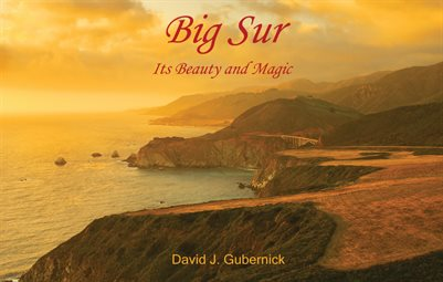 Big Sur: Its Beauty and Magic