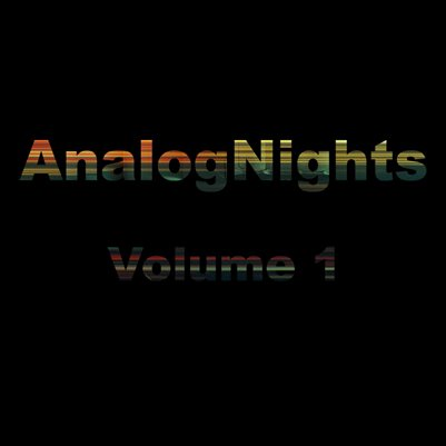 AnalogNights Volume 1