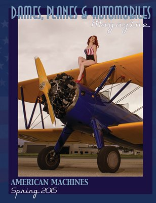 Dames Planes and Automobiles Magazine Spring 2015