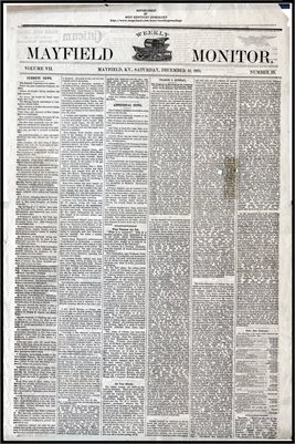 (PAGES 1-2) DECEMBER 10, 1881 MAYFIELD MONITOR NEWSPAPER, MAYFIELD, GRAVES COUNTY, KENTUCKY