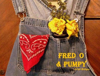 Fred O & Pumpy