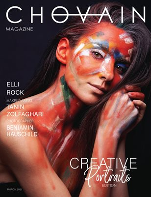 CHOVAIN Magazine – CREATIVE PORTRAITS EDITION | ISSUE 19 | MARCH 2021