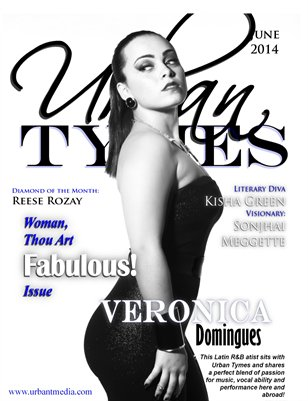 "June ""Woman Thou Art Fabulous!"" Veronica Domingues Issue"