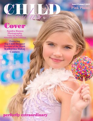Child Couture magazine Issue 8 Volume 9 2019 Pink Plums Issue
