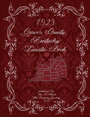 1923 Graves County, Kentucky Lunatic Book