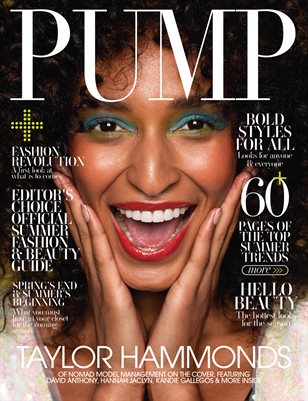 PUMP Magazine | The Editor's Choice Ultimate Fashion & Beauty Issue | Vol.1