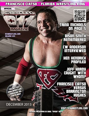 December 2013 911Wrestling Issue w/ Francisco Ciatso Cover