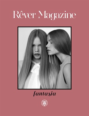 Rêver Magazine Issue 2 - Spring/Summer 2013