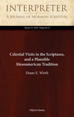 Celestial Visits in the Scriptures, and a Plausible Mesoamerican Tradition