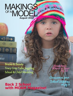 Makings of a Model Magazine - August