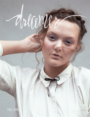 Dreamer Journal | Fall 2015 The Tween & Teen Issue