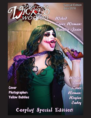 WICKED Women Magazine-Cosplay Special Edition:April 2016: Back Cover #2