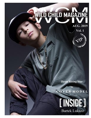 Wild Child Magazine August 2019 Volume 1