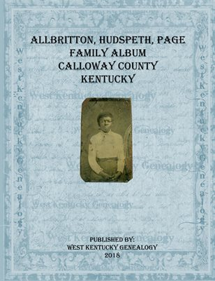 Allbritton, Hudspeth, Page Family Album of Calloway County, Kentucky