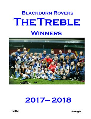 Blackburn Rovers LFC - The Treble -   1st Half