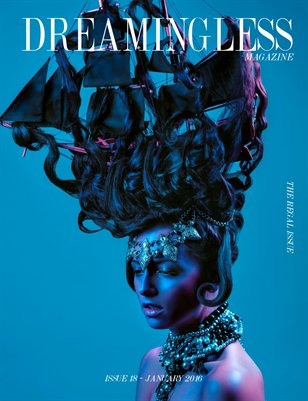 DREAMINGLESS MAGAZINE - THE REGAL ISSUE - ISSUE 18.2