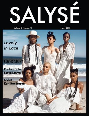 SALYSÉ Magazine | Vol 3:No 17 | May 2017 |