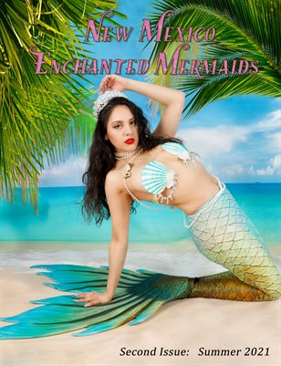 New Mexico Enchanted Mermaids - Summer 2021