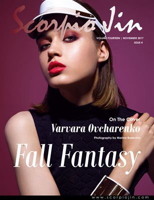 SCORPIO JIN MAGAZINE VOLUME FOURTEEN | NOVEMBER 2017 | ISSUE 4