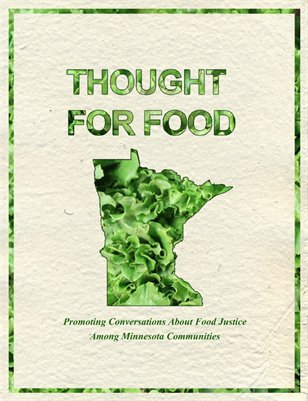Thought For Food: Promoting Conversations About Food Justice In Minnesota Communities