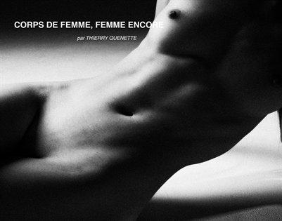 Corps de Femme, Femme encore
